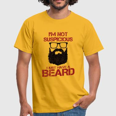 I'm Not Suspicious - Men's T-Shirt