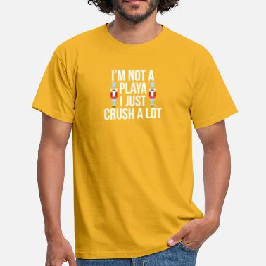 Playa Not A Playa - Men's T-Shirt