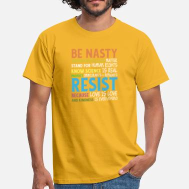 Matt Black BE NASTY SUPPORT BLACK LIVE MATTE - Men's T-Shirt