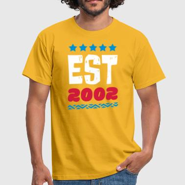 EST 2002 - ESTABLISHED IN 2002 - Men's T-Shirt
