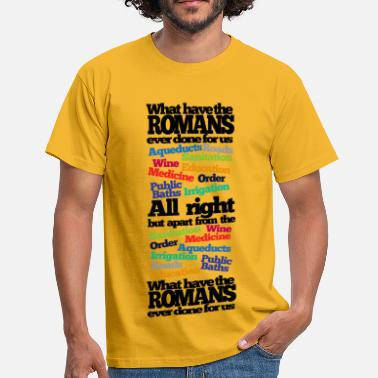 Python What have the Romans ever done? - Men's T-Shirt
