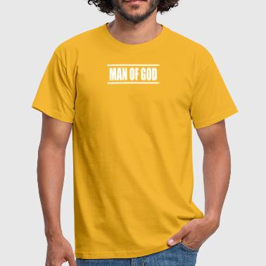 man of god - Männer T-Shirt