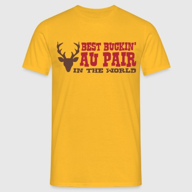 best buckin au pair in the world - Men's T-Shirt