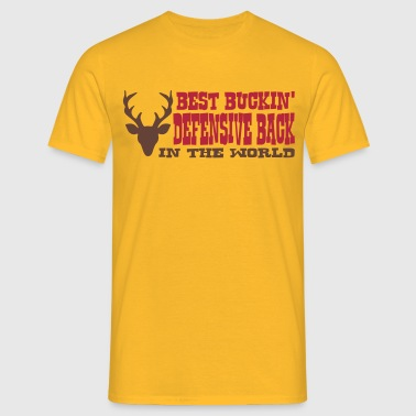 best buckin defensive back in the world - Men's T-Shirt