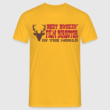 best buckin film director in the world - Men's T-Shirt