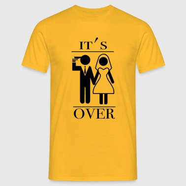It' over - Männer T-Shirt