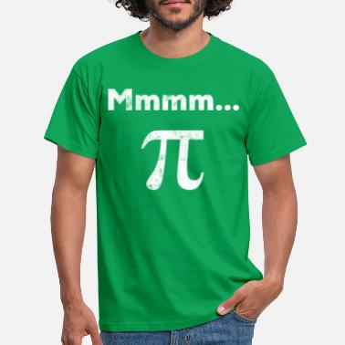 Pi Mmm pi graphic and Mmmm pi design and Mmm pie - Men's T-Shirt