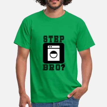 Washing Machine Step bro - Men's T-Shirt