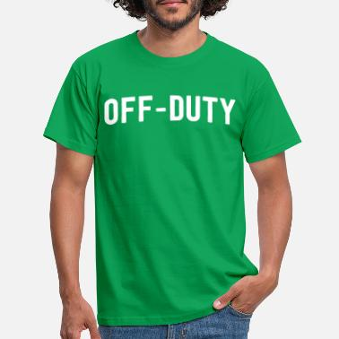 Duty Off-Duty - Men's T-Shirt
