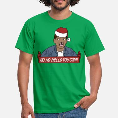 Design Ho Ho Hello You Cunt - Funny Ugly Christmas - Men's T-Shirt