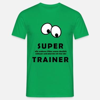 Super Trainer Men S T Shirt Spreadshirt