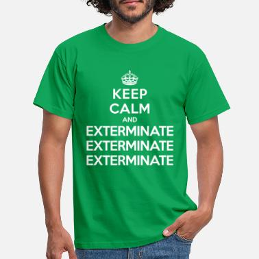 Who Keep calm and exterminate (Doctor Who) - Mannen T-shirt