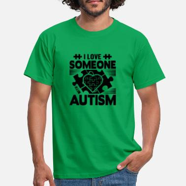 Aspergers I love someone with autism - Men's T-Shirt
