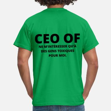 Tinder CEO of relations toxiques - humour auto dérision - T-shirt Homme