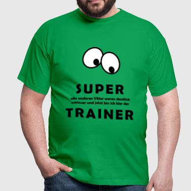SUPER TRAINER - Männer T-Shirt