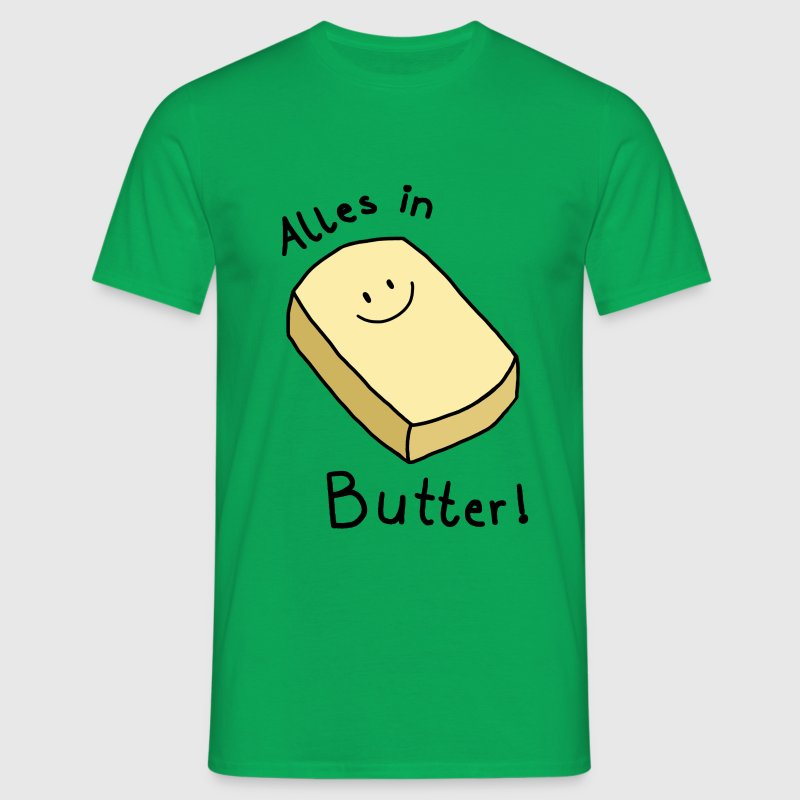 Alles in Butter - Männer T-Shirt