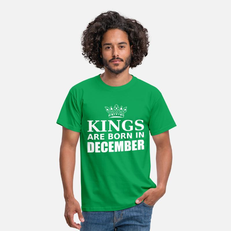 Décembre T-shirts - kings are born in december - T-shirt Homme vert