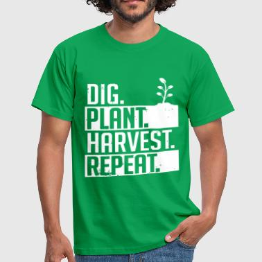Dig plant harvest repeat - Männer T-Shirt