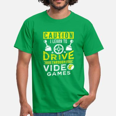 Big Point Caution I learn to drive through video games - T-shirt herr
