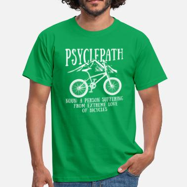 Cruiser Bike Psyclepath enjoy the ride chilled offroad cycle - Men's T-Shirt