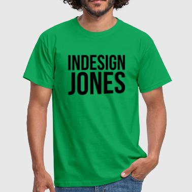 Indiana Jones indesign jones - Men's T-Shirt