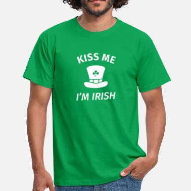 Kiss Me Im Irish Kiss Me I'm Irish - Men's T-Shirt