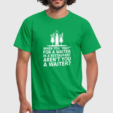 waiter - Men's T-Shirt
