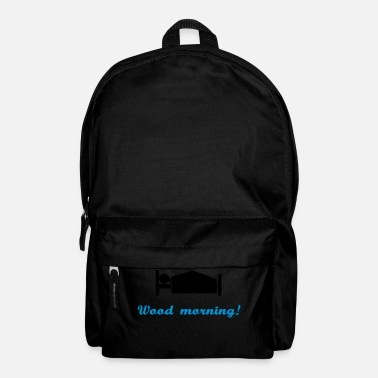 Morning wood morning - Backpack