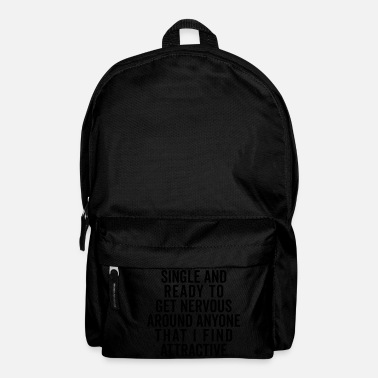 Slogan Single And Nervous Funny Quote - Backpack