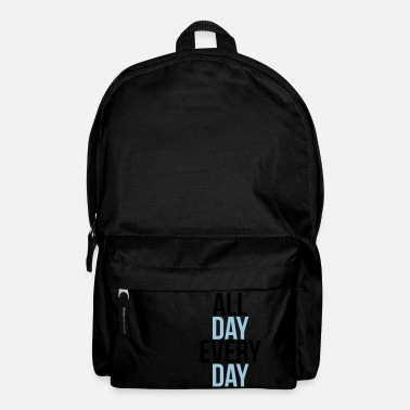 Day all day every day - Sac à dos