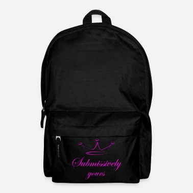 Submissive Submissively yours - Backpack