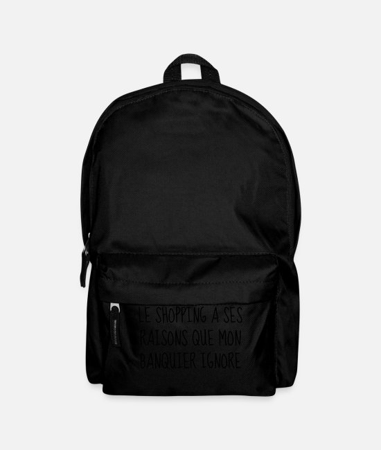 Sale Bags & Backpacks - Shopping - Fille - Citation - Humour - Comique - Backpack black
