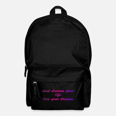 Slogan Live your dreams - Backpack
