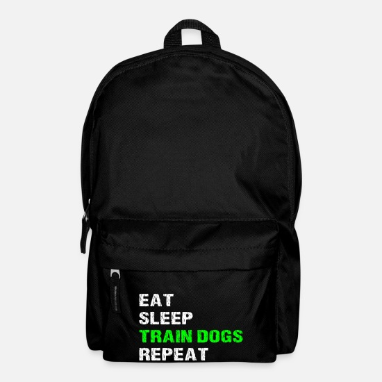 Dog Trainer Bags & Backpacks - Eat Sleep Train Dogs Repeat Funny Dog Trainer - Backpack black