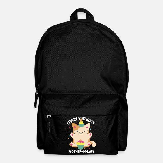 Celebrate Bags & Backpacks - Funny Crazy Birthday Mother-In-Law - Backpack black