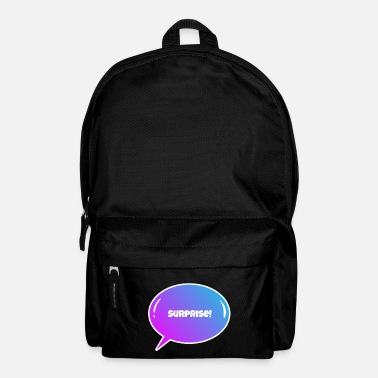 Surprise Surprise! - Backpack