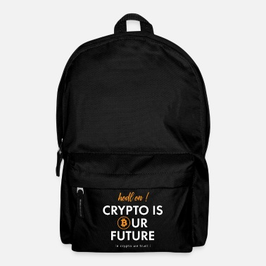 Ur hodl on - crypto is ur future - Rugzak