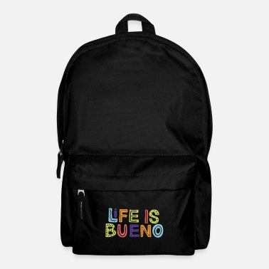 Sharp Mexico - Life Is Bueno - Typo dark - Backpack