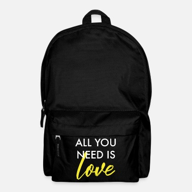 All You Need Is Love All you need is love - Backpack