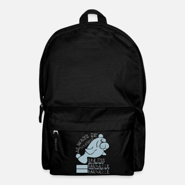 Ear Sea Lion Tshirt Saying Always Be Yourself Unless - Backpack
