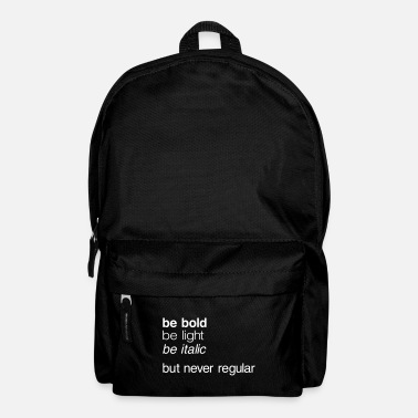 be never regular - Rucksack