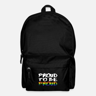 Proud Proud to be proud - LGBT - Backpack