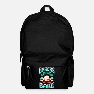 Sugar Baker Bakers Gonna Bake - Baker Baker Bakery Occupation - Backpack