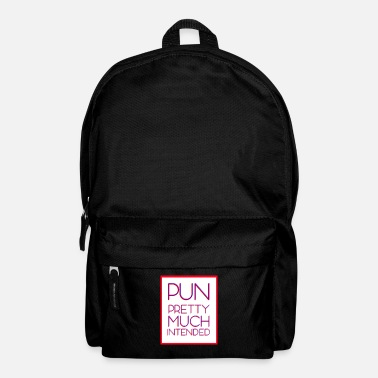Pun Pun intended quite a bit - Backpack