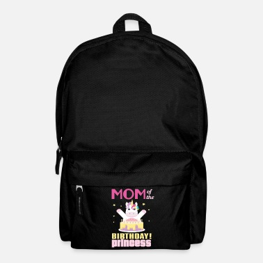 Birthday Mom Of The Birthday Princess Unicorn - Backpack