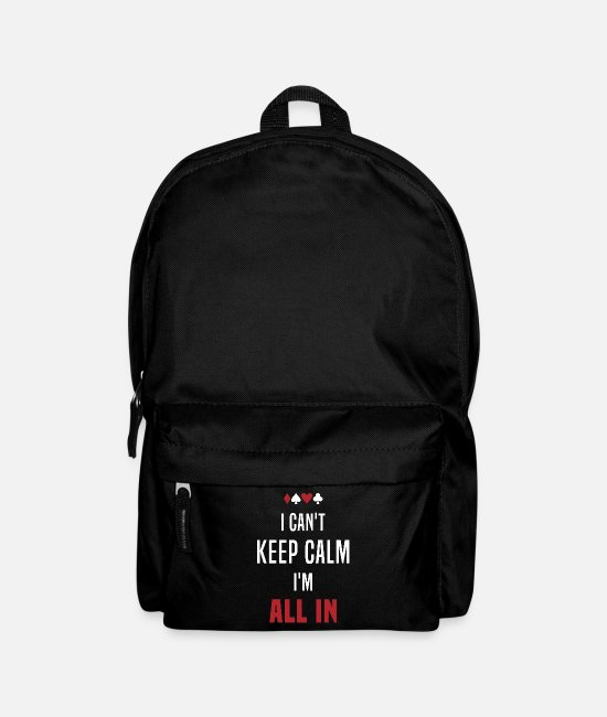Keep Calm Bags & Backpacks - Poker Player All In Cards Bluff Casino Gift - Backpack black