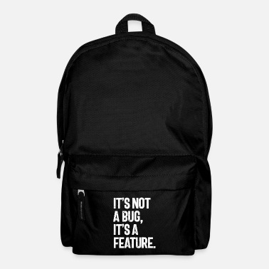 It's Not a Bug, It's a Feature - Backpack