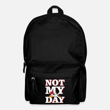 End Of The Week NOT MY DAY rooster hen chicken - Backpack