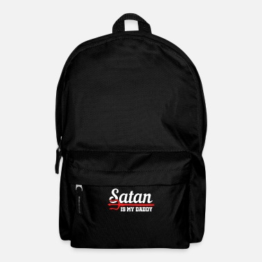 Politics Sarcasm Satan is my father's gift - Backpack