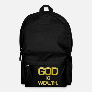 Wealth God is wealth. - Backpack